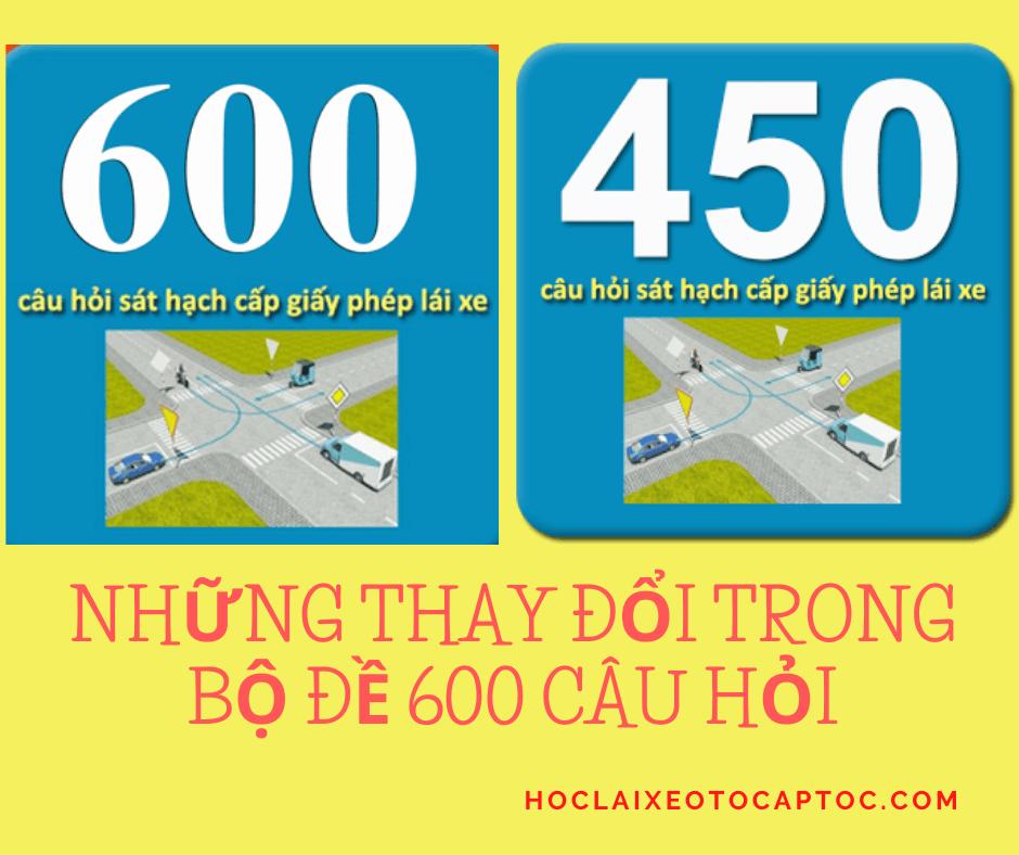 NHỮNG THAY ĐỔI MỚI TRONG BỘ ĐỀ 600 CÂU